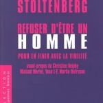 """John Stoltenberg: """"Refuser d'être un homme"""""""
